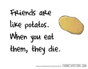 funny-friends-potato-quote
