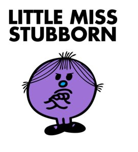 Remeber these? Mr. Men, aren't they?  Well, this perfectly describes my little L.